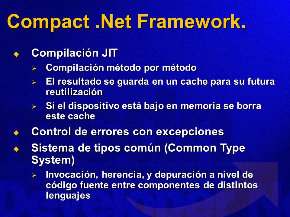 Compact.Net Framework.