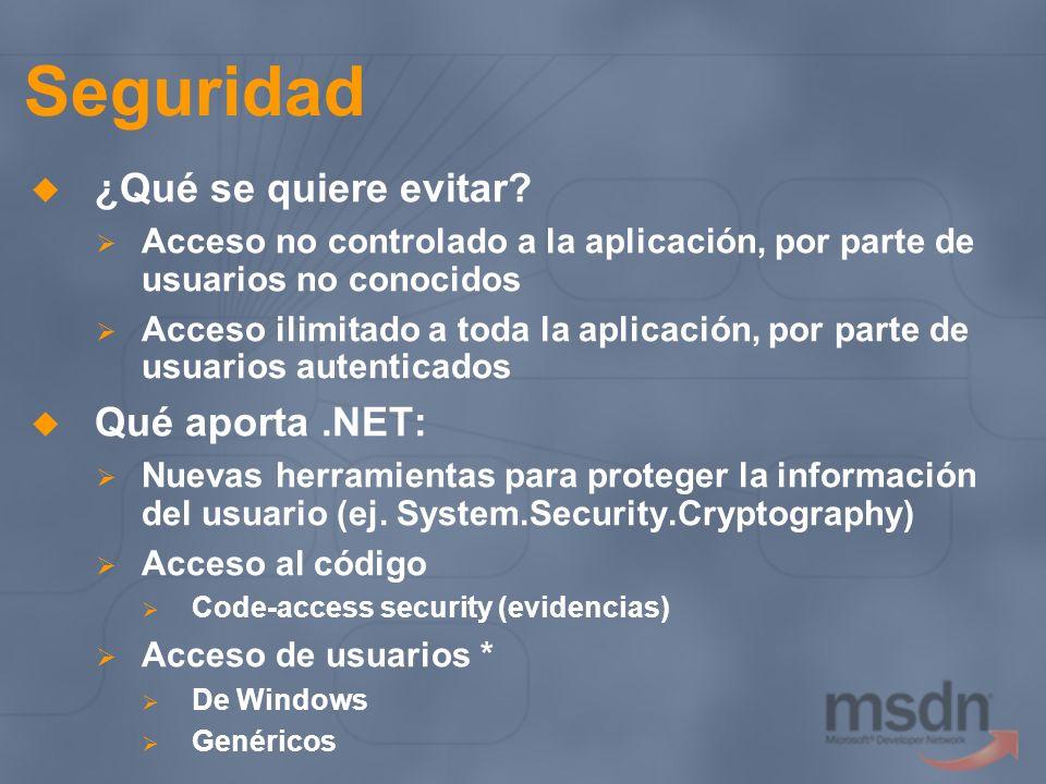 Seguridad ¿Qué se quiere evitar? Acceso no controlado a la aplicación, por parte de usuarios no conocidos Acceso ilimitado a toda la aplicación, por p