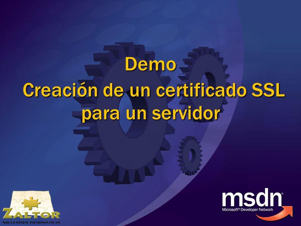 Demo Creación de un certificado SSL para un servidor Demo Creación de un certificado SSL para un servidor