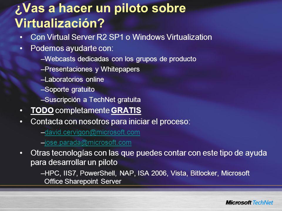 ¿Vas a hacer un piloto sobre Virtualización.
