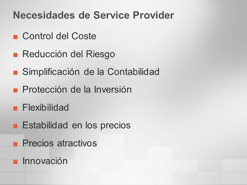Modelos de Licencias Microsoft Internal Use Remote Access External Use MBA EA/Select Enrollment OEM, FPP Customer and Customers Affiliates or appointed agents only (Excludes unauthorized, non-employees) Customer and Customers Affiliates or appointed agents only (Excludes unauthorized, non-employees) You may not rent, lease, lend or host products… Outsourcer Enrollment External User: Any person who is not: an employee, temporary personnel, or your customer to whom you provide hosted services External Connector SPLA Service Provider providing Software Services to its customers Outsourced scenarios (including Outsourcing, Managed, Hosting, BPO & Web Services) Outsourced scenarios (including Outsourcing, Managed, Hosting, BPO & Web Services) On-site Open ISV Authorized User Authorized Usage Scenario Licensing mechanism Third-party licensing programs (Service Provider Licensing Agreement Enterprise SPLA, High Volume Messaging Services) ESPLA HVMS