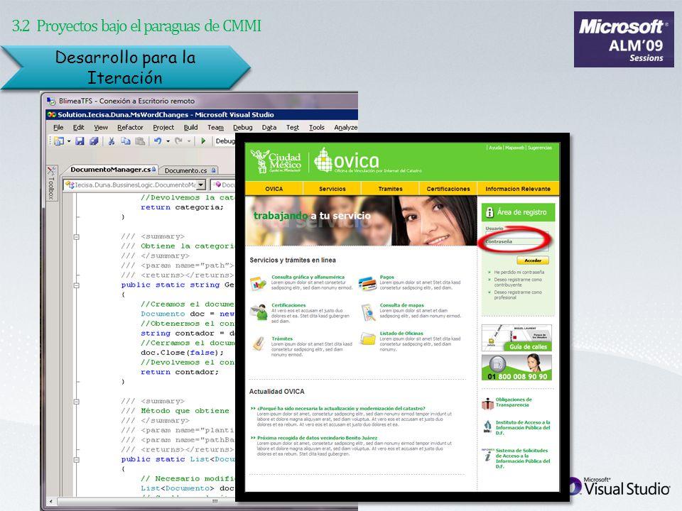 Desarrollo para la Iteración 3.2 Proyectos bajo el paraguas de CMMI