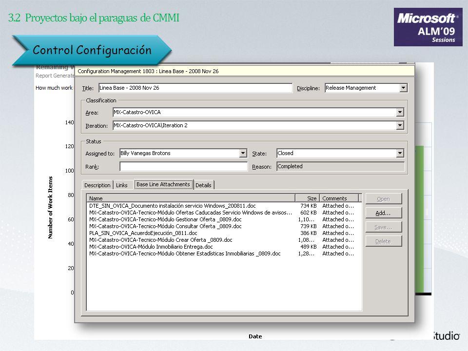 3.2 Proyectos bajo el paraguas de CMMI Seguimiento Control Configuración