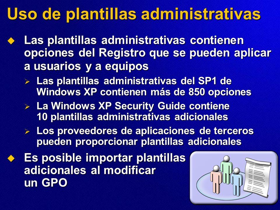 Uso de plantillas administrativas Las plantillas administrativas contienen opciones del Registro que se pueden aplicar a usuarios y a equipos Las plan