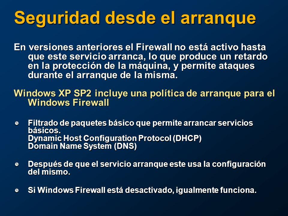 Seguridad desde el arranque En versiones anteriores el Firewall no está activo hasta que este servicio arranca, lo que produce un retardo en la protección de la máquina, y permite ataques durante el arranque de la misma.