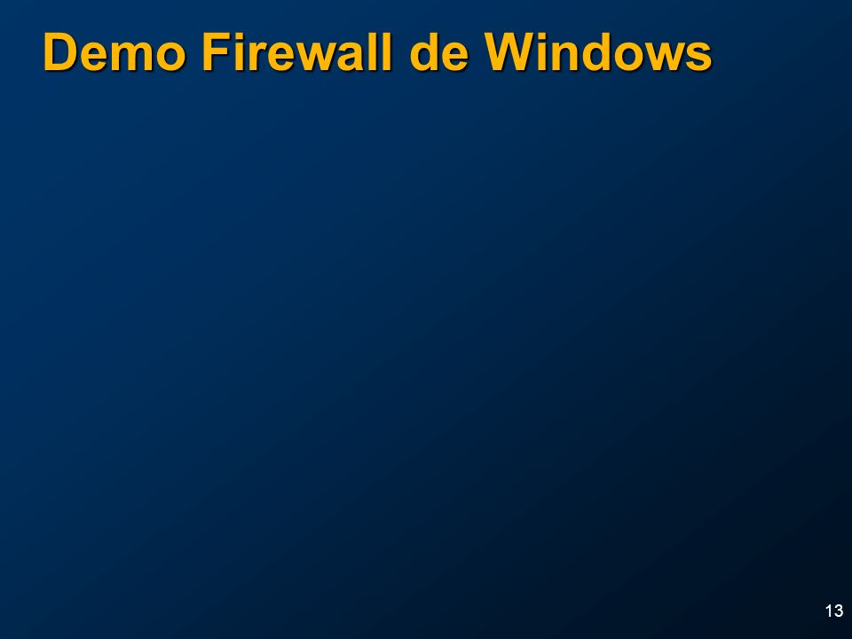 13 Demo Firewall de Windows