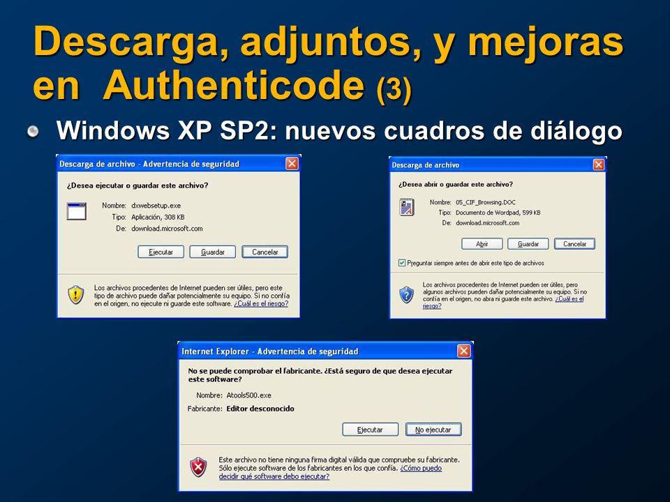 Windows XP SP2: nuevos cuadros de diálogo Descarga, adjuntos, y mejoras en Authenticode (3)