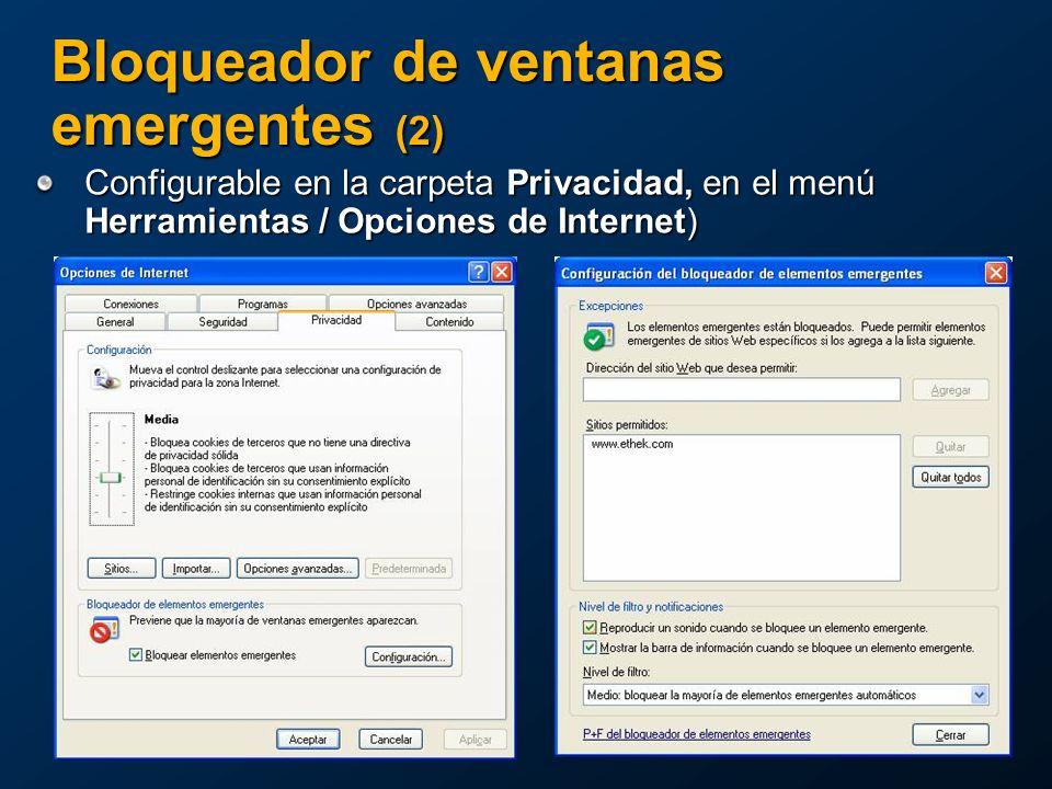 Configurable en la carpeta Privacidad, en el menú Herramientas / Opciones de Internet) Bloqueador de ventanas emergentes (2)