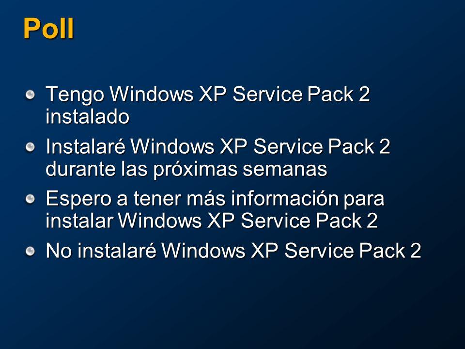 Poll Tengo Windows XP Service Pack 2 instalado Instalaré Windows XP Service Pack 2 durante las próximas semanas Espero a tener más información para instalar Windows XP Service Pack 2 No instalaré Windows XP Service Pack 2