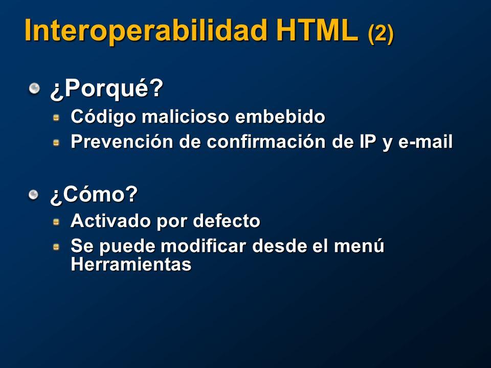 Interoperabilidad HTML (2) ¿Porqué.