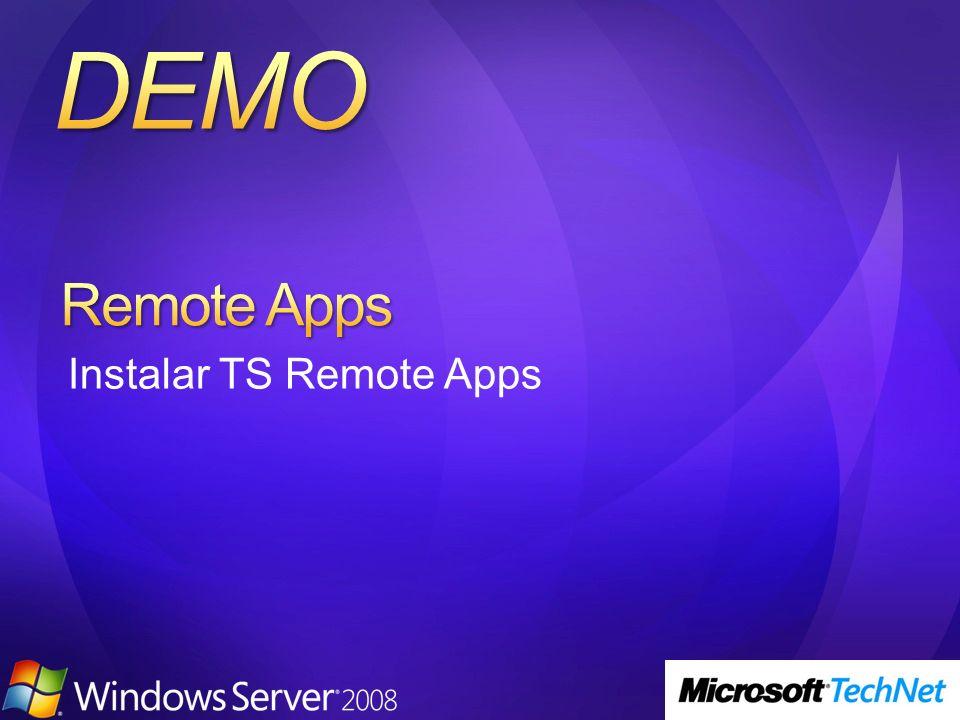 Guía paso a paso TS Remote App http://www.microsoft.com/downloads/details.aspx?familyi d=518D870C-FA3E-4F6A-97F5- ACAF31DE6DCE&displaylang=en Technical Library http://technet2.microsoft.com/windowsserver2008/en/libra ry/61d24255-dad1-4fd2-b4a3- a91a22973def1033.mspx?mfr=true Terminal Server Blog http://blogs.msdn.com/ts/default.aspx Foro http://forums.microsoft.com/TechNet/ShowForum.aspx?F orumID=580&SiteID=17
