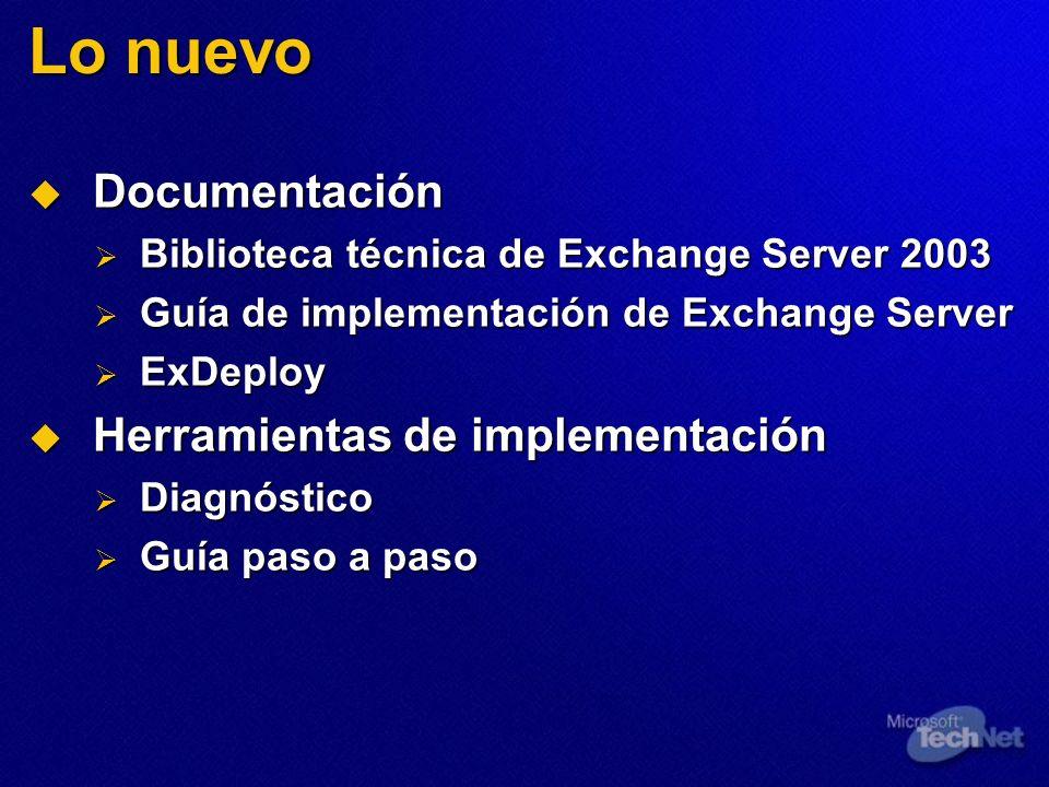 Lo nuevo Documentación Documentación Biblioteca técnica de Exchange Server 2003 Biblioteca técnica de Exchange Server 2003 Guía de implementación de E