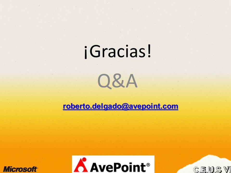 ¡Gracias! Q&A roberto.delgado@avepoint.com