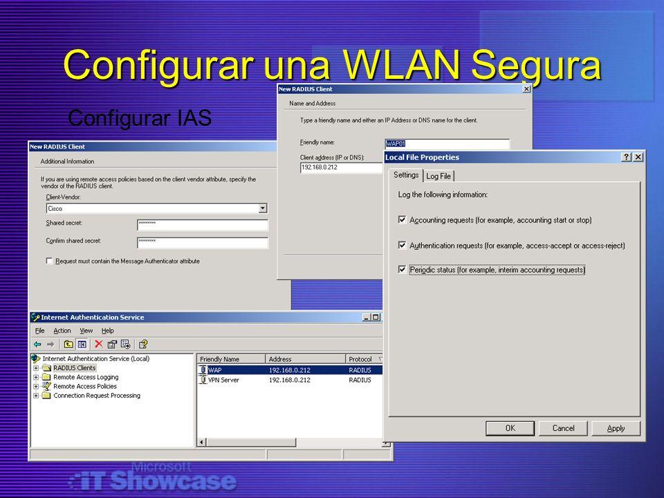 Configurar una WLAN Segura Configurar IAS