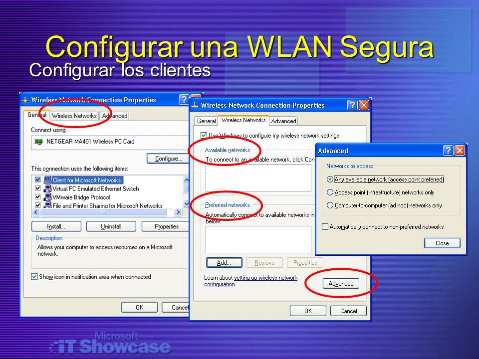 Configurar una WLAN Segura Configurar los clientes