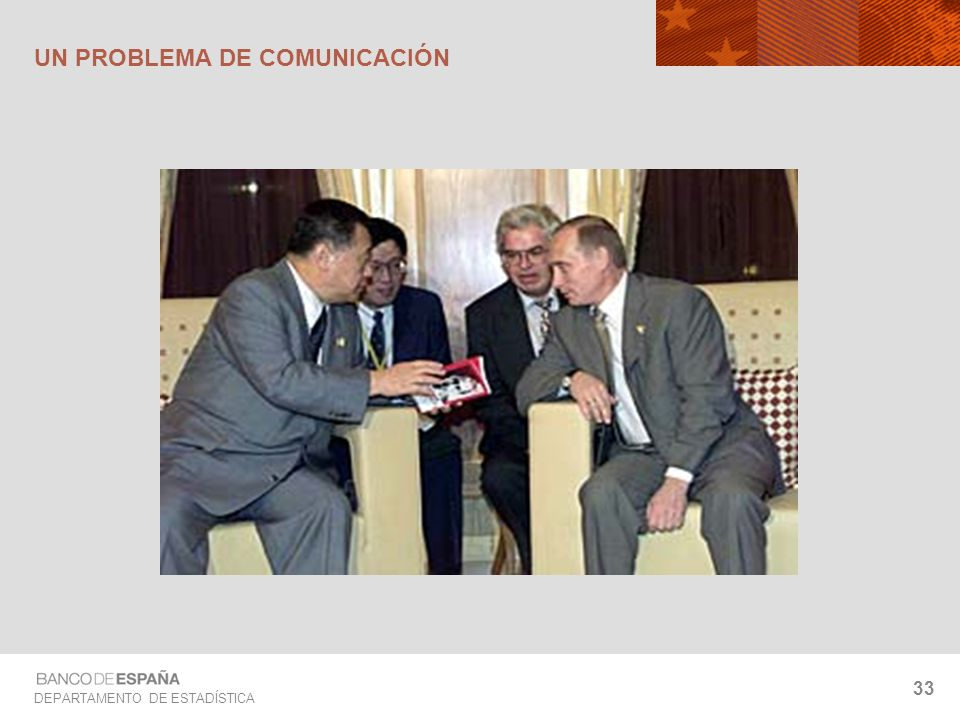 DEPARTAMENTO DE ESTADÍSTICA 33 UN PROBLEMA DE COMUNICACIÓN