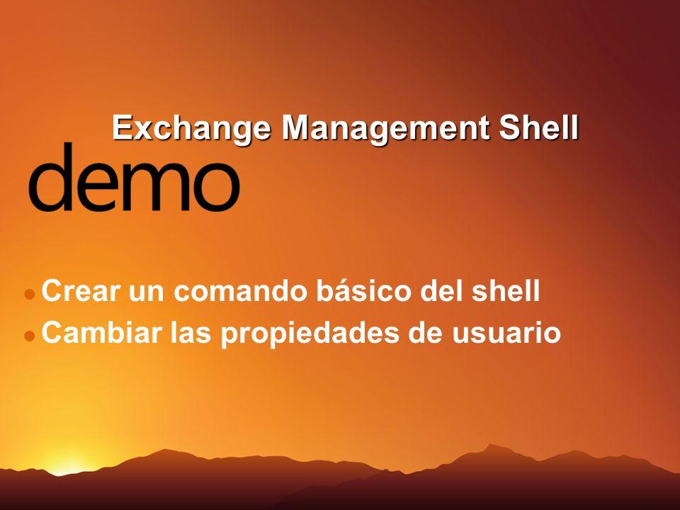 Exchange Management Shell Crear un comando básico del shell Cambiar las propiedades de usuario