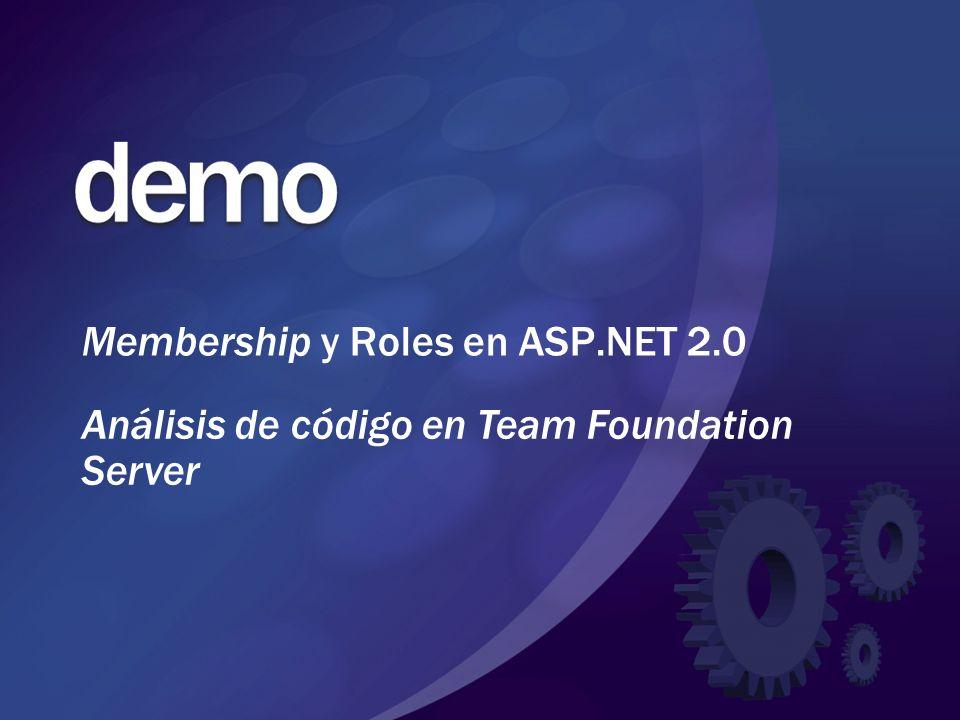 Membership y Roles en ASP.NET 2.0 Análisis de código en Team Foundation Server