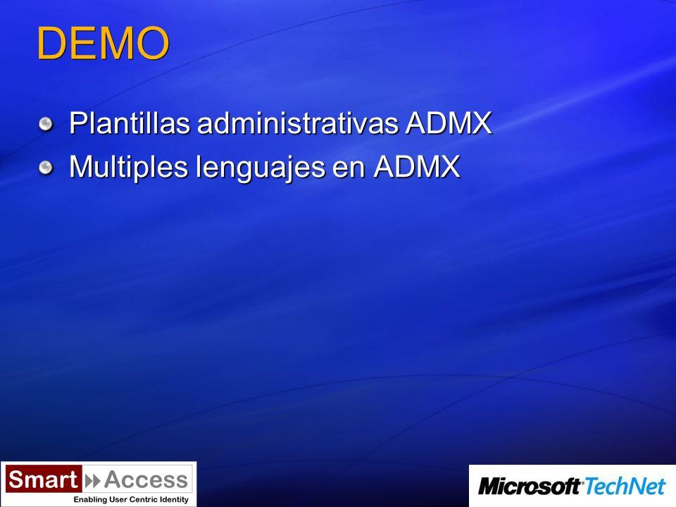 DEMO Plantillas administrativas ADMX Multiples lenguajes en ADMX