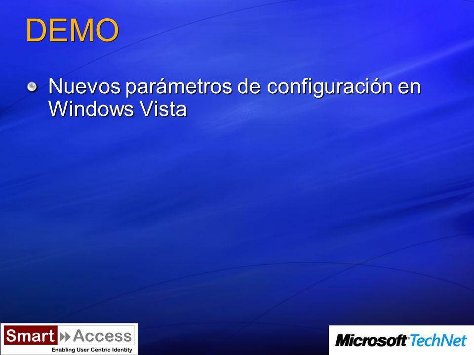 DEMO Nuevos parámetros de configuración en Windows Vista