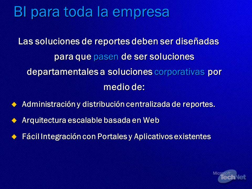 Las soluciones de reportes deben ser diseñadas para que pasen de ser soluciones departamentales a soluciones corporativas por medio de: Administración