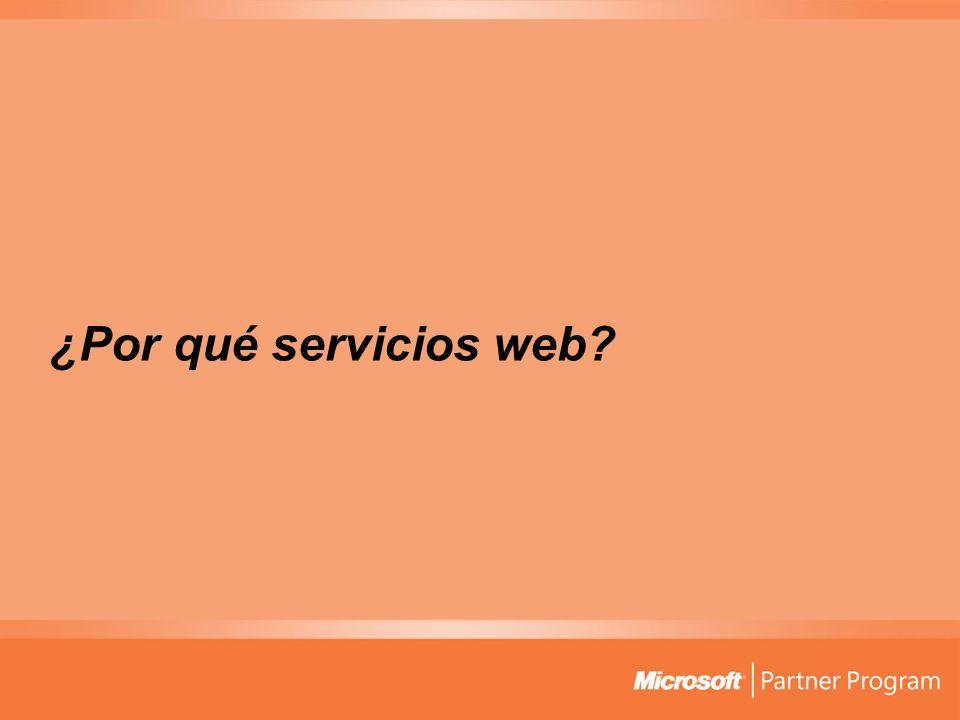 ¿Por qué servicios web?