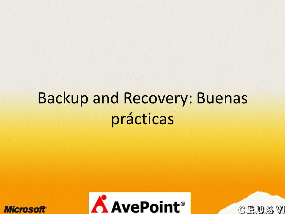 Backup and Recovery: Buenas prácticas