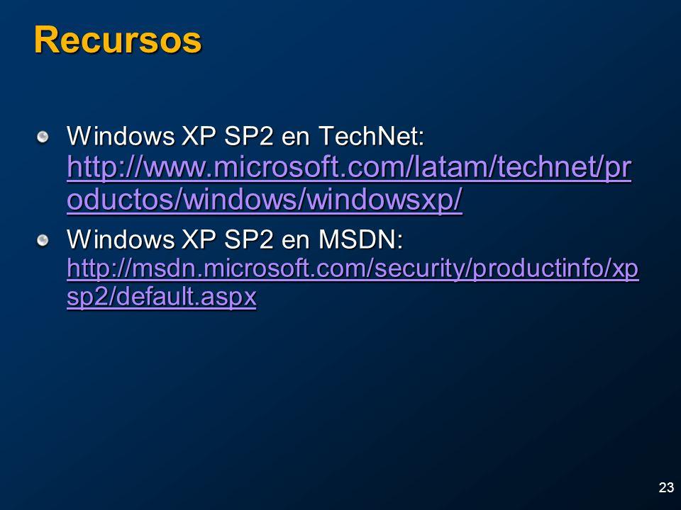 23 Recursos Windows XP SP2 en TechNet: http://www.microsoft.com/latam/technet/pr oductos/windows/windowsxp/ http://www.microsoft.com/latam/technet/pr
