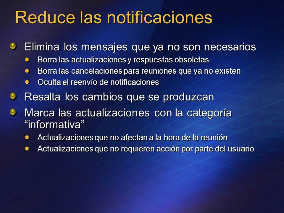 Reduce las notificaciones Elimina los mensajes que ya no son necesarios Borra las actualizaciones y respuestas obsoletas Borra las cancelaciones para