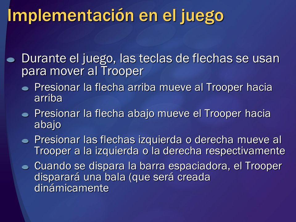 Implementación en el juego Durante el juego, las teclas de flechas se usan para mover al Trooper Presionar la flecha arriba mueve al Trooper hacia arr
