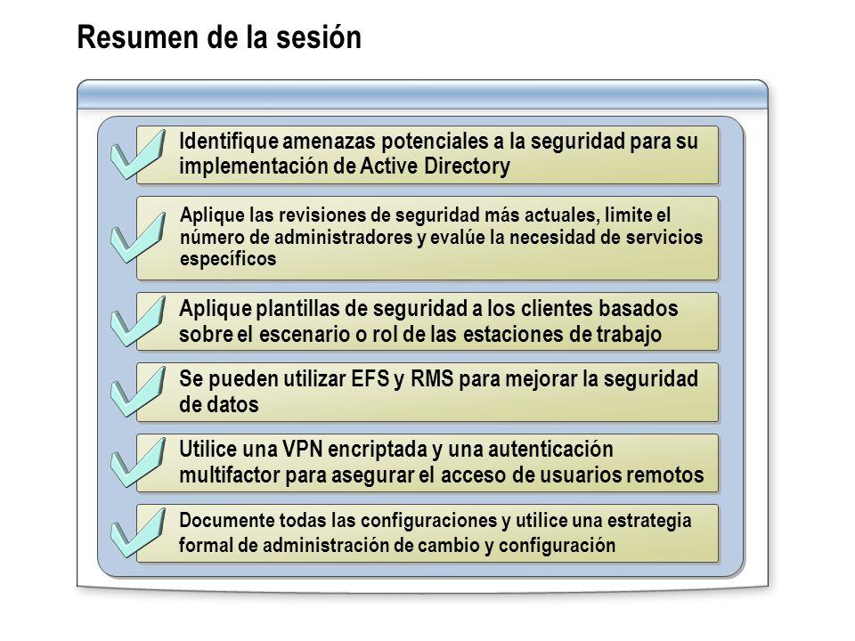 Identifique amenazas potenciales a la seguridad para su implementación de Active Directory Aplique las revisiones de seguridad más actuales, limite el