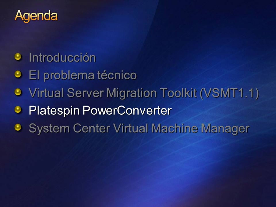 Introducción El problema técnico Virtual Server Migration Toolkit (VSMT1.1) Platespin PowerConverter System Center Virtual Machine Manager
