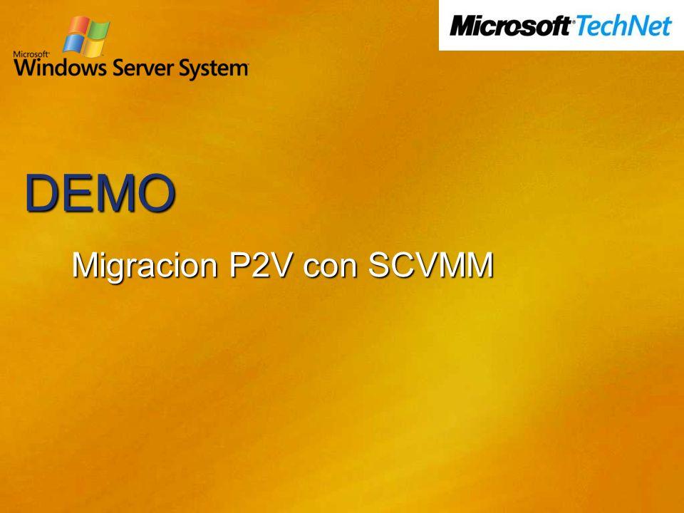 DEMO Migracion P2V con SCVMM