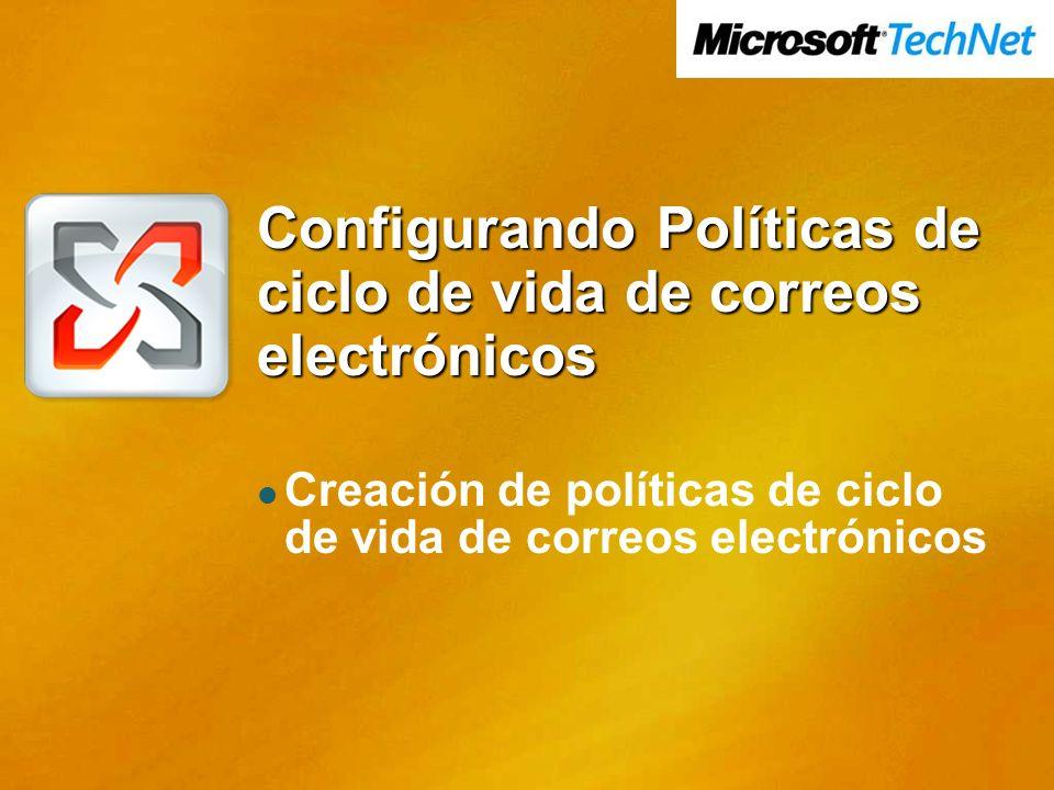 Configurando Políticas de ciclo de vida de correos electrónicos Creación de políticas de ciclo de vida de correos electrónicos