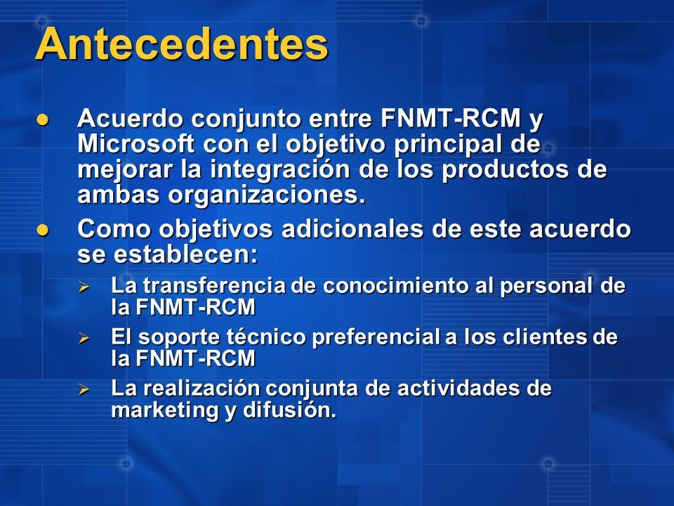 Antecedentes Acuerdo conjunto entre FNMT-RCM y Microsoft con el objetivo principal de mejorar la integración de los productos de ambas organizaciones.