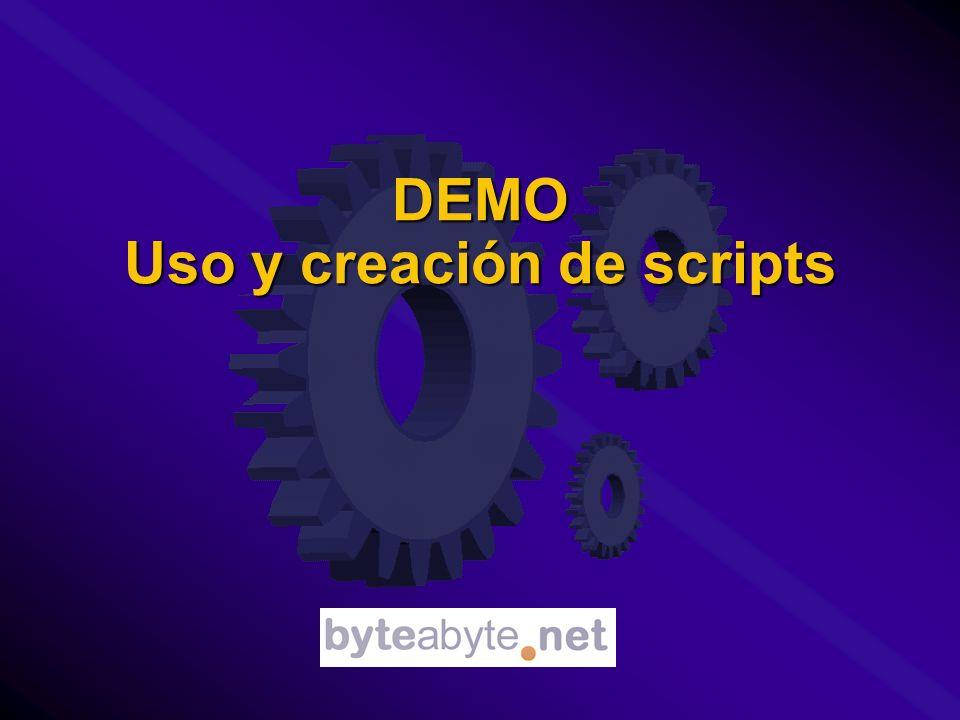 DEMO Uso y creación de scripts