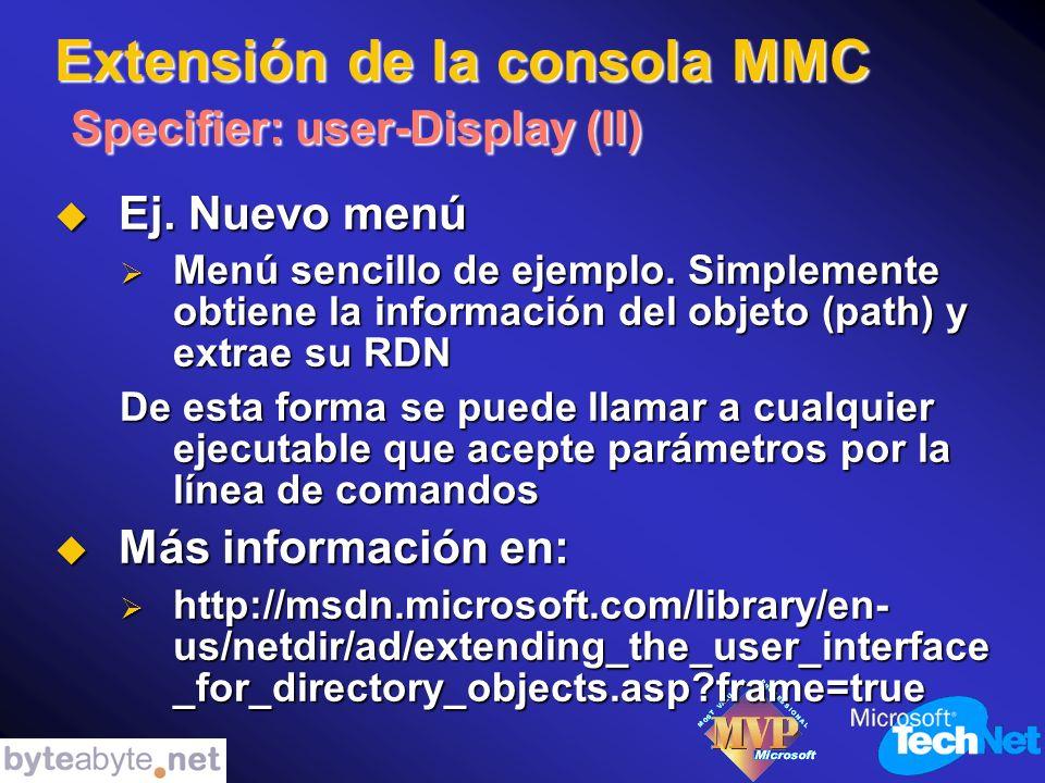 Extensión de la consola MMC Specifier: user-Display (II) Ej.