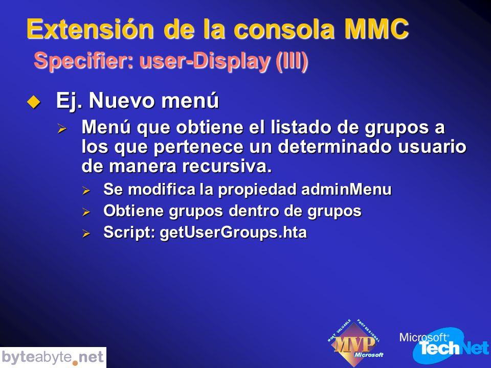 Extensión de la consola MMC Specifier: user-Display (III) Ej.