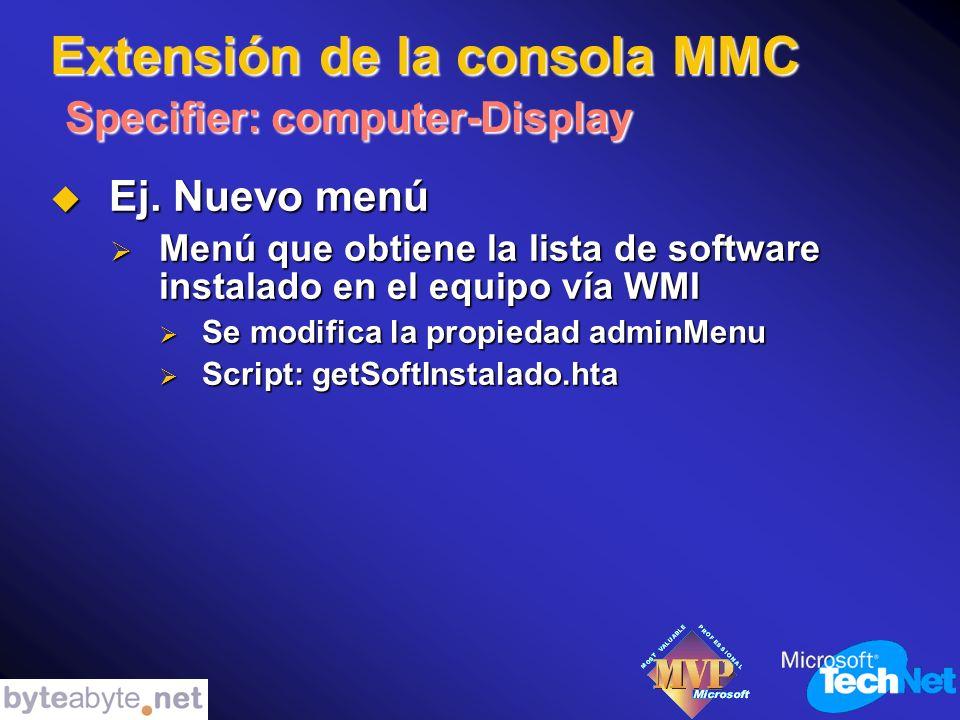 Extensión de la consola MMC Specifier: computer-Display Ej.