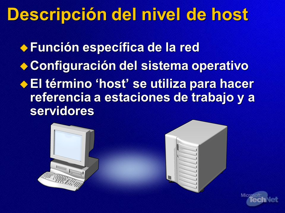Descripción del nivel de host Función específica de la red Función específica de la red Configuración del sistema operativo Configuración del sistema