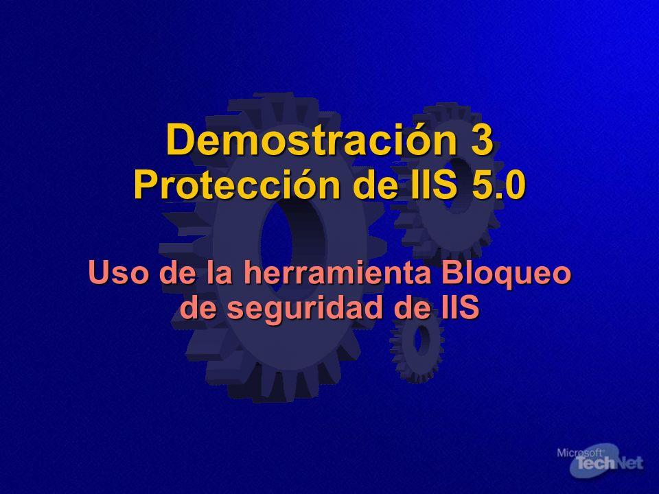 Demostración 3 Protección de IIS 5.0 Uso de la herramienta Bloqueo de seguridad de IIS