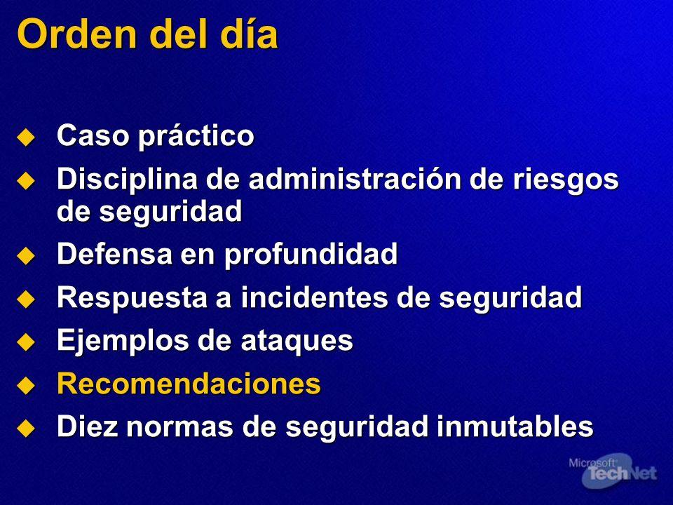 Orden del día Caso práctico Caso práctico Disciplina de administración de riesgos de seguridad Disciplina de administración de riesgos de seguridad De