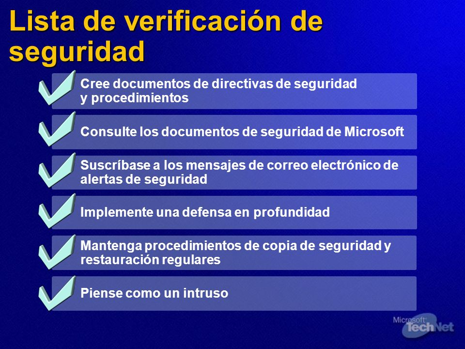 Lista de verificación de seguridad Cree documentos de directivas de seguridad y procedimientos Consulte los documentos de seguridad de Microsoft Suscr