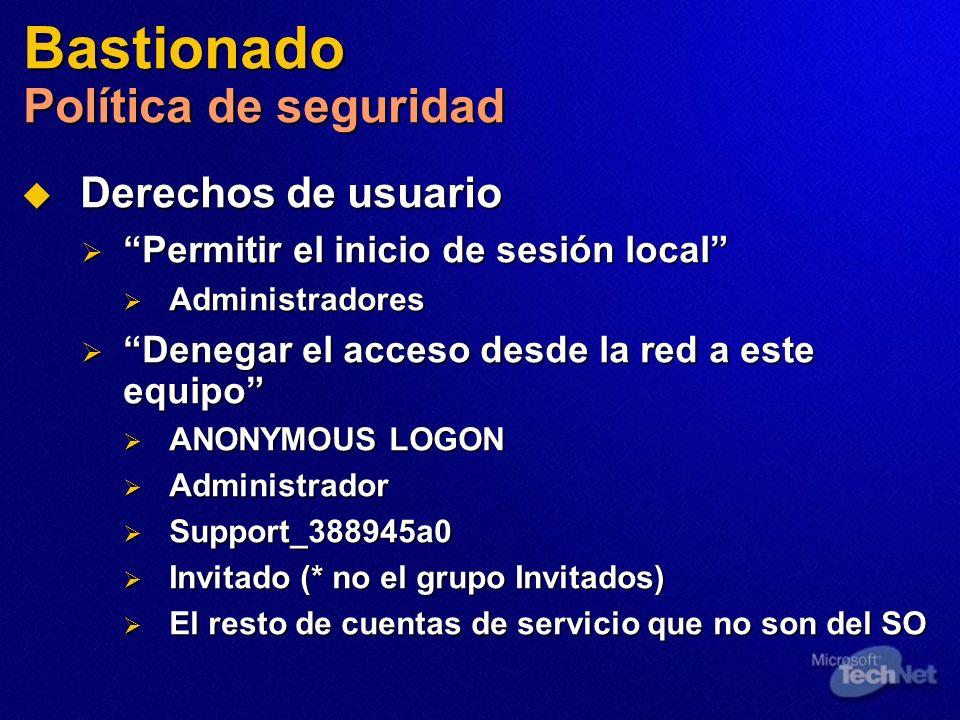 Bastionado Política de seguridad Derechos de usuario Derechos de usuario Permitir el inicio de sesión local Permitir el inicio de sesión local Adminis