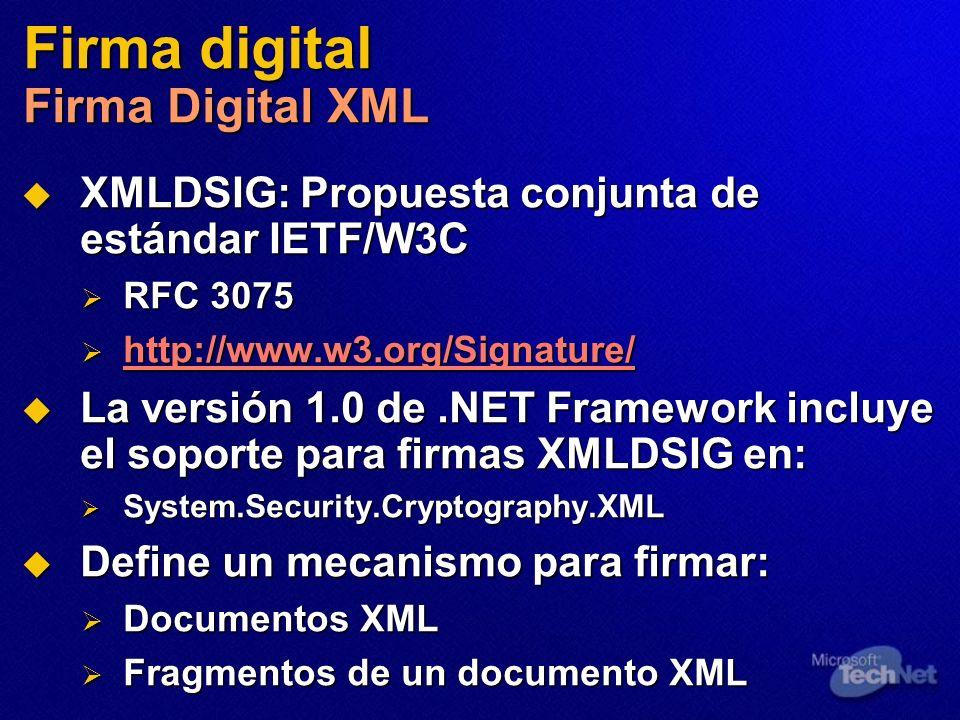 Firma digital Firma Digital XML XMLDSIG: Propuesta conjunta de estándar IETF/W3C XMLDSIG: Propuesta conjunta de estándar IETF/W3C RFC 3075 RFC 3075 ht