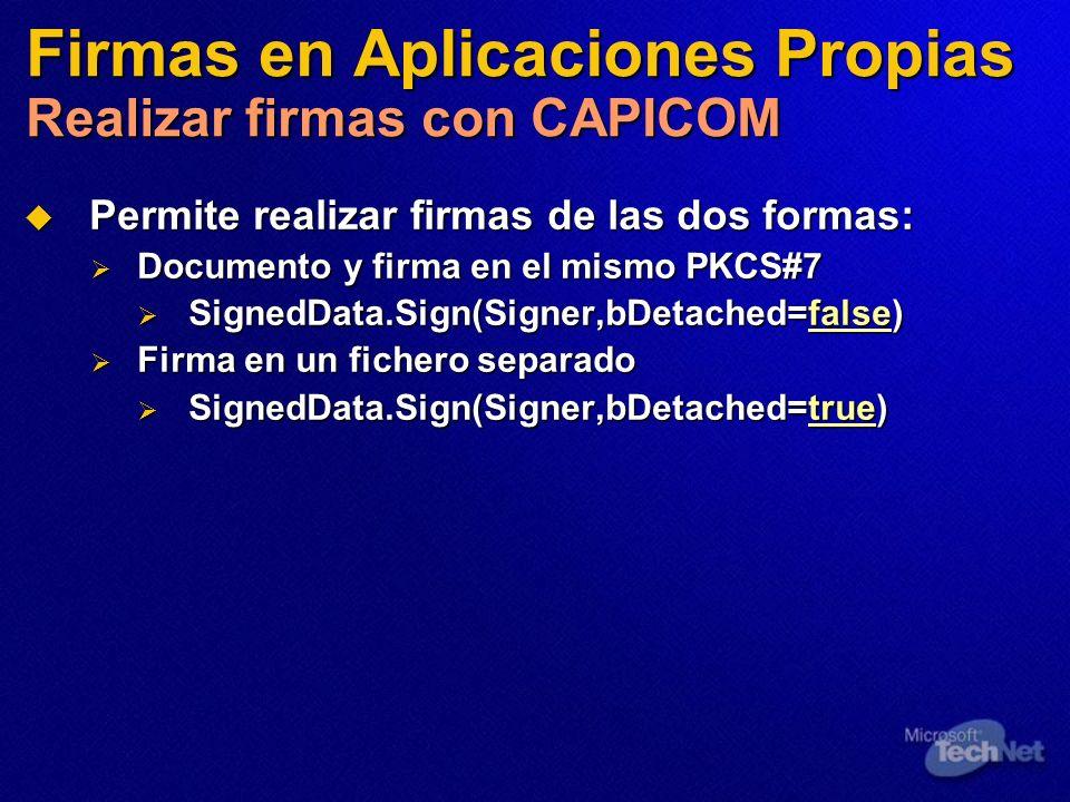 Firmas en Aplicaciones Propias Realizar firmas con CAPICOM Permite realizar firmas de las dos formas: Permite realizar firmas de las dos formas: Docum