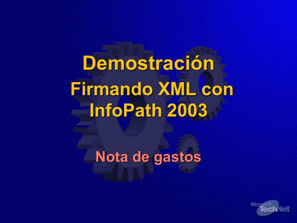 Demostración Firmando XML con InfoPath 2003 Nota de gastos
