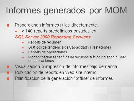 Operator Console Reporting Internet Information Server HTTP Administrator Console Consolas de Gestión - MOM 2005 System Center Data Warehouse MOM 2005 Server Agents Web Console
