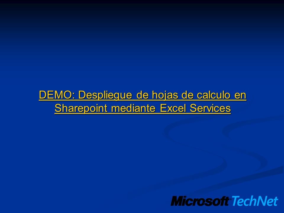 DEMO: Despliegue de hojas de calculo en Sharepoint mediante Excel Services