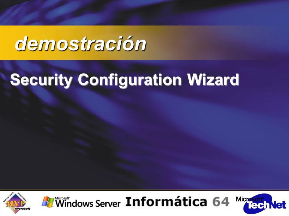 Security Configuration Wizard demostración demostración
